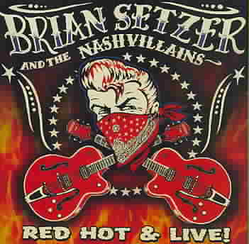 RED HOT & LIVE BY SETZER,BRIAN (CD)