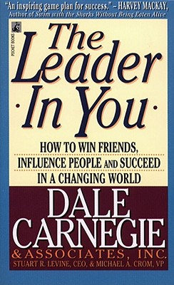 The Leader in You By Carnegie, Dale