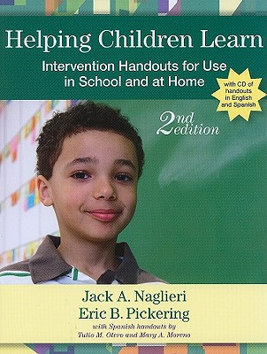 Helping Children Learn By Naglieri, Jack A./ Pickering, Eric B., Ph.D./ Otero, Tulio M., Ph.D. (CON)/ Moreno, Mary A., Ph.D. (CON)
